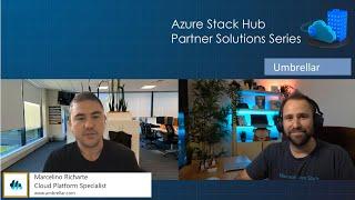 Azure Stack Hub Partner Solutions Series – Umbrellar