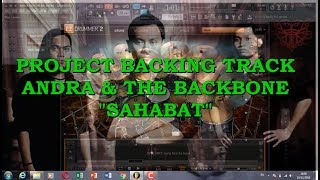 Project Sahabat Andra And The Backbone