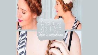 Tutoriel: 2 coiffures faciles et sophistiquées pour l'été thumbnail