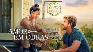 Amor Em Obras (Filme Lançamento 2019)
