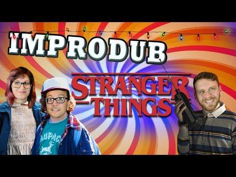 IMPRODUB: Stranger Cosas