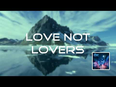 Love Not Lovers-The Script(Audio)