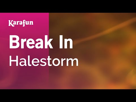 Karaoke Break In - Halestorm *