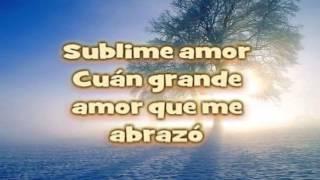Sublime Amor con letra - Abel Zavala