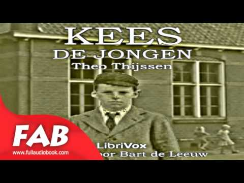 Kees de Jongen Full Audiobook by Theo THIJSSEN by Children's Fiction