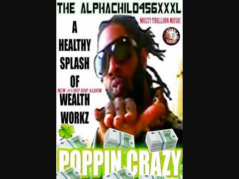 POPPIN CRAZY /// HEALTHY SPLASH OF WEALTHWORKZ