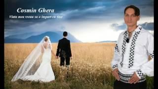 Cosmin Ghera - Viata mea vreau sa o impart cu tine