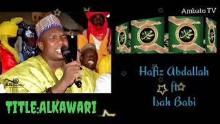 Download Sabuwar Qasida daga taskar Hafiz Abdallah Ambato - 2021 release.