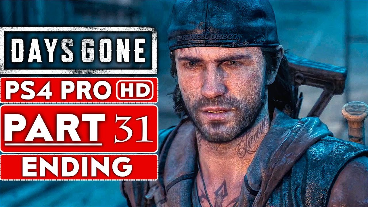 DAYS GONE ENDING Gameplay Walkthrough Part 31 [1080p HD PS4 PRO] - No Commentary