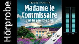 Pierre Martin: Madame le Commissaire und die panische Diva (Hörbuchvorstellung)