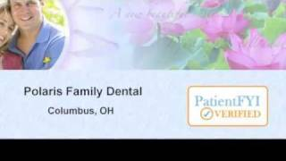 Best Dentists in  COLUMBUS, OH : PatientFYI -- Verified (Polaris Family Dental)