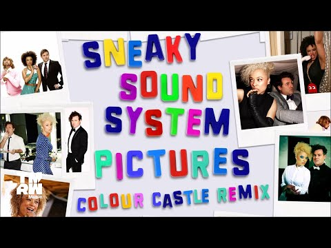 Sneaky Sound System - Pictures 2017 (Colour Castle Remix)