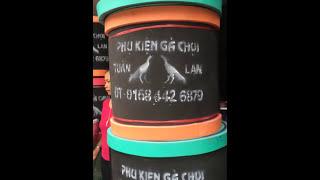 Bán phụ kiện gà chọi Tuấn Lan 01684426879