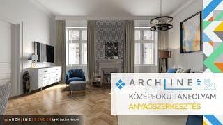 ARCHLine.XP Középfokú tanfolyam - 1/8 Anyagszerkesztés