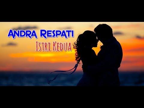 Lirik Lagu Slow Rock Andra Respati - Istri Kedua