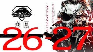 (ซับไทย) Metal Gear Solid 5 The Phantom Pain: ep.26-27 เบาะแสเชื้อมรณะ