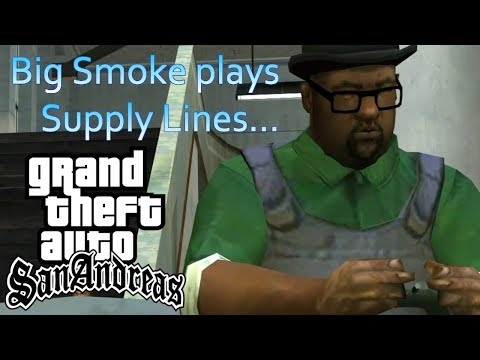 Big Smoke Plays Supply Lines