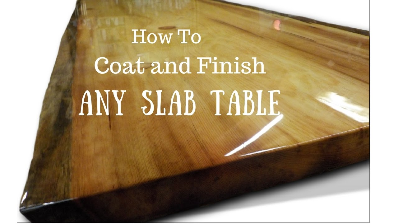 Live edge slab table how to finish and coat youtube for How to finish a wood slab