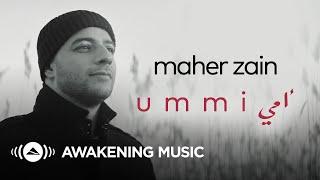 Download Maher Zain - Ummi (Mother) | ماهر زين - أمي (New Music Video)