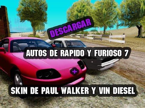 Descargar Autos y Skins De Rapido y Furioso 7 Para Gta Sa 2015