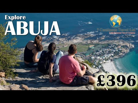 Explore Abuja a complete vacations in Africa | 7 Continents Travel UK