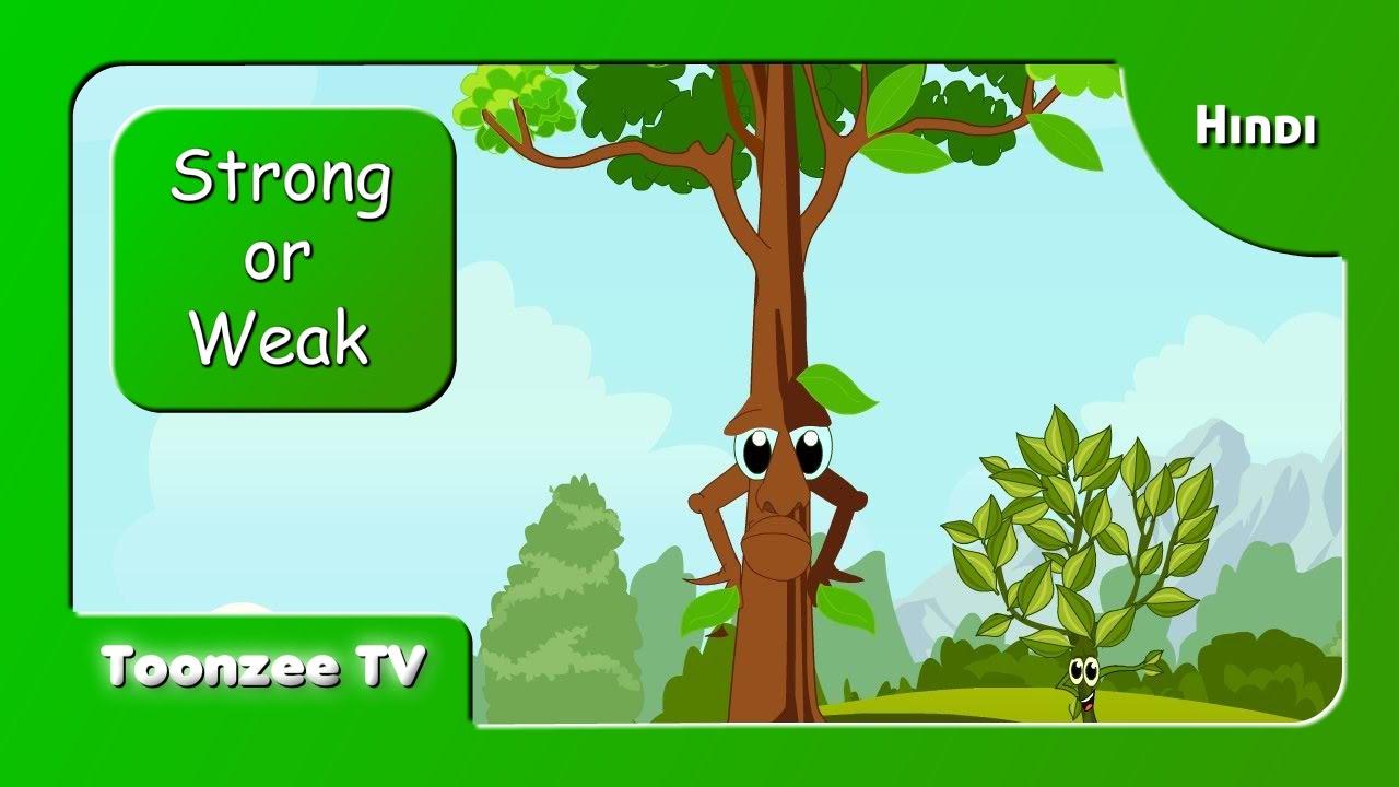 Strong or Weak - Hindi   Short Stories for Kids   Toonzee TV