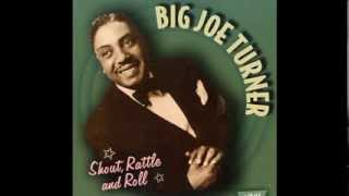 Big Joe Turner   Well All Right
