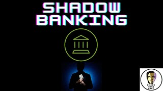 SHADOW BANKING: What Banks Do When You're Not Looking - XRP/RIPPLE XLM/STELLAR
