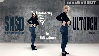 mystixSHOT: SNSD (Girls' Generation) - Oh GG!~ Lil' Touch [COVER DANCE by ANN & Genie]