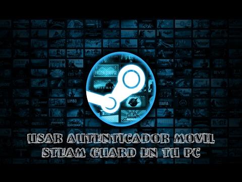 (Tutorial / Steam) Como usar autenticador móvil Steam Guard en tu PC