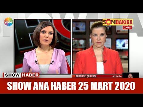 Show Ana Haber 25 Mart 2020