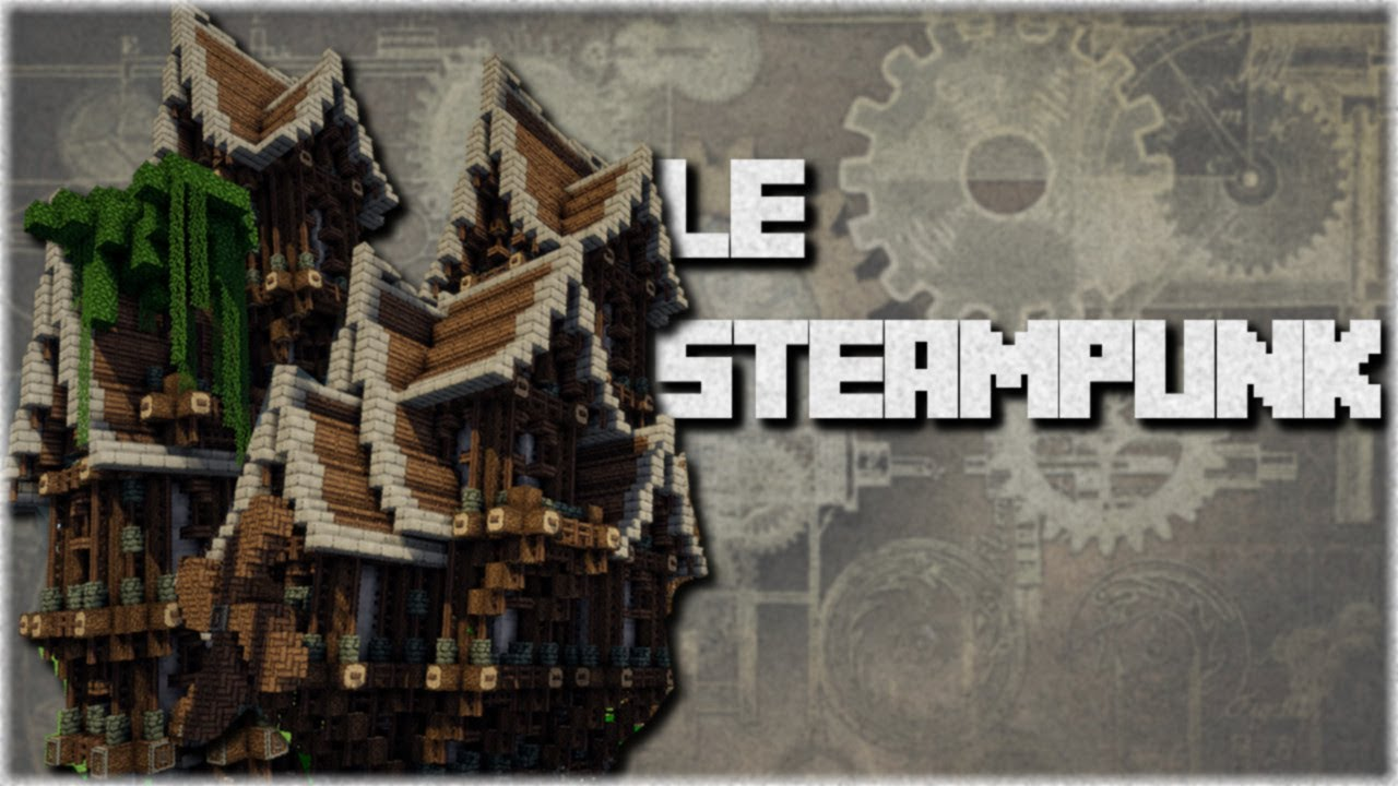 Minecraft Le Steampunk