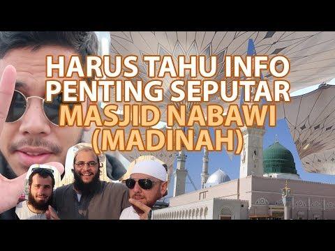 Informasi yang harus kamu tahu seputar Masjid Nabawi (Madinah) Vlog