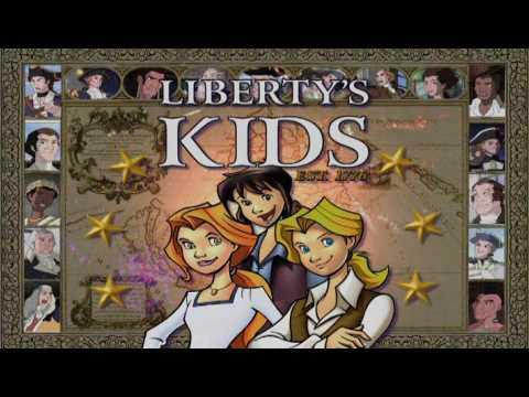 Liberty`s Kids: Opening Theme Song