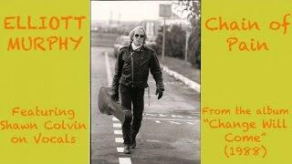 Elliott Murphy - Chain of Pain