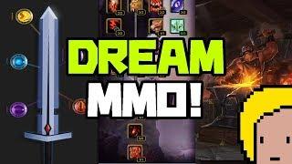 MY DREAM MMO!  THE BEST MMORPG!