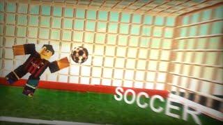 """ROBLOX - """"Soccer"""" (Cinématique)"""
