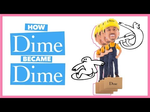 How DIME Became DIME (The Real Story) 2019