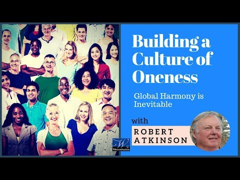 A Baha'i Perspective on Transformation in Society (#3 of 3) | Robert Atkinson