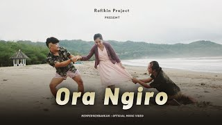 Rafikin Project - ORA NGIRO (Official Music Video)