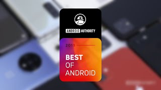 The BEST Android smartphone of 2019 is...!
