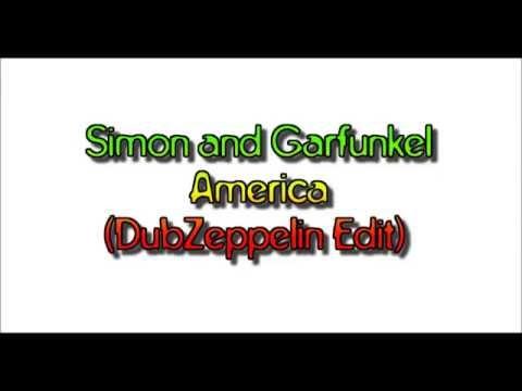 Simon and Garfunkel - America (DubZeppelin Edit)