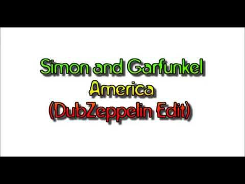 Simon and Garfunkel - America (DubZeppelin Edit)