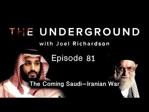 Prophetic Update: The Saudi—Iran War   The Underground with Joel Richardson #81
