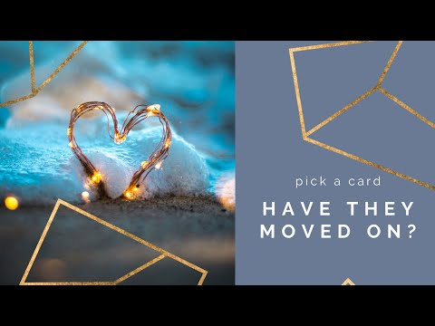 have-they-moved-on?-do-they-still-care?-pick-a-card-tarot-reading-(timeless)