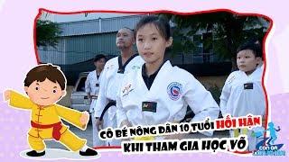 Cô bé nông dân 10 tuổi hối hận khi tham gia học võ