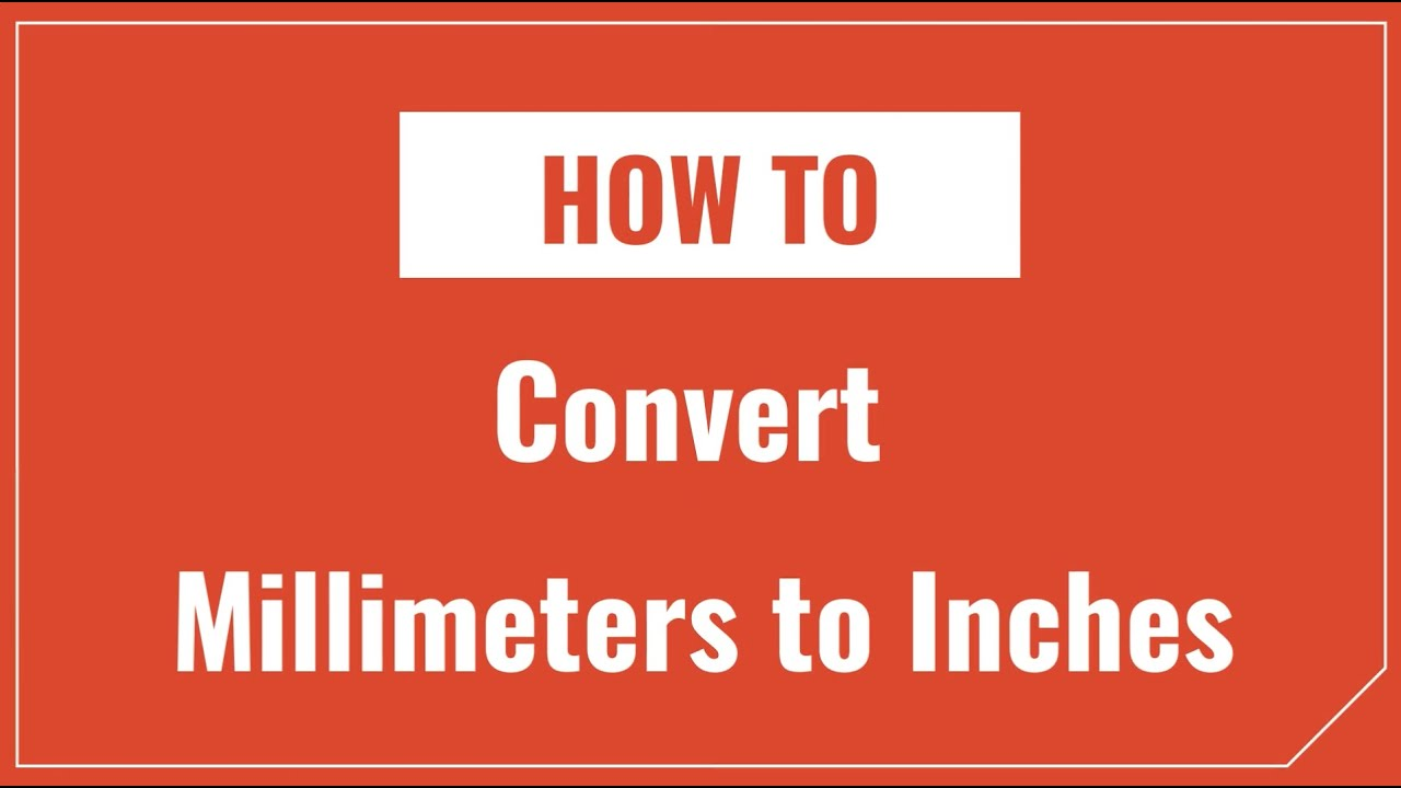 Mm To Inches Conversion Millimeters To Inches Inch Calculator