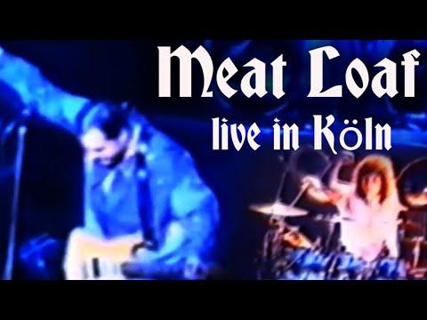 Meat Loaf: Live in Köln (Cologne) 1991 (John Miceli PREMIERE PERFORMANCE !!)  [COMPLETE SHOW]