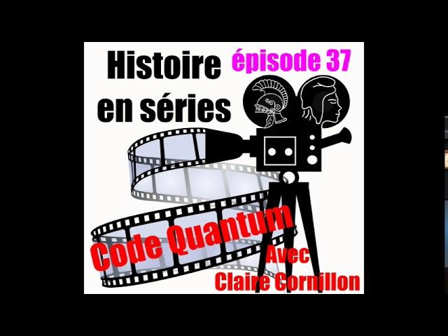 37 Code Quatum avec Claire Cornillon
