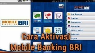 Video Cara Aktivasi Mobile Banking BRI download MP3, 3GP, MP4, WEBM, AVI, FLV November 2018